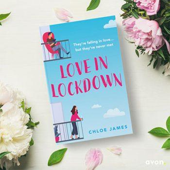 Love in Lockdown by Chloe James book jacket